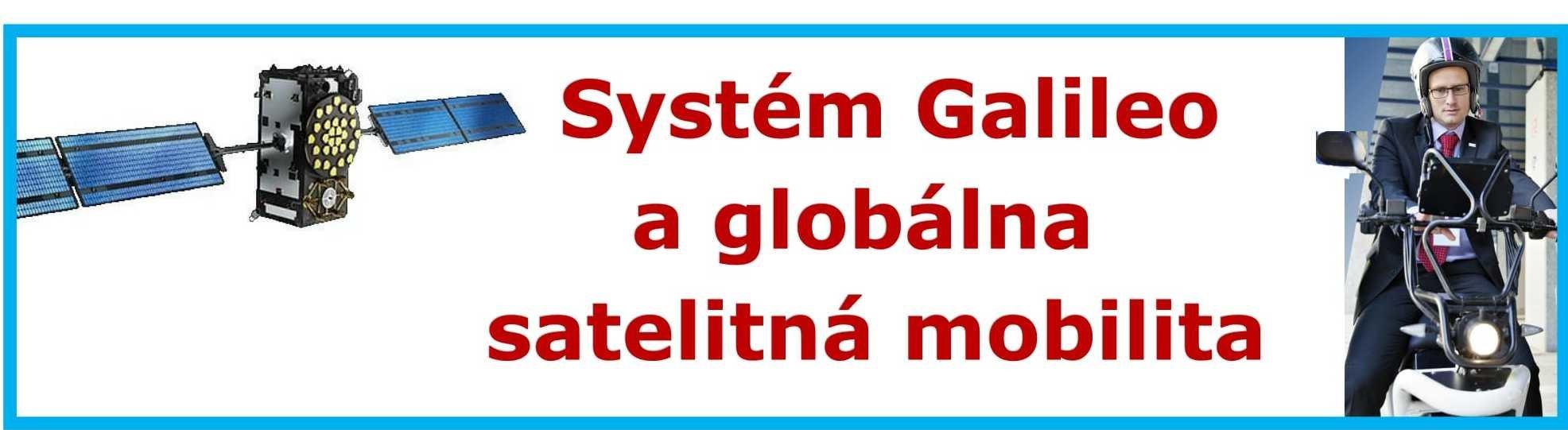 Systém Galileo a globálna satelitná mobilita